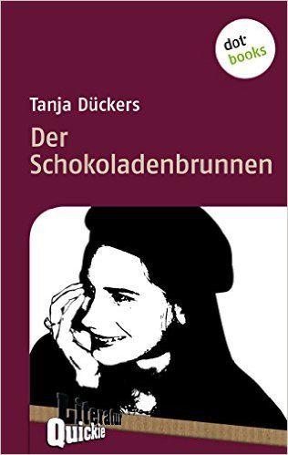 Tanja Dückers - Der Schokoladenbrunnen